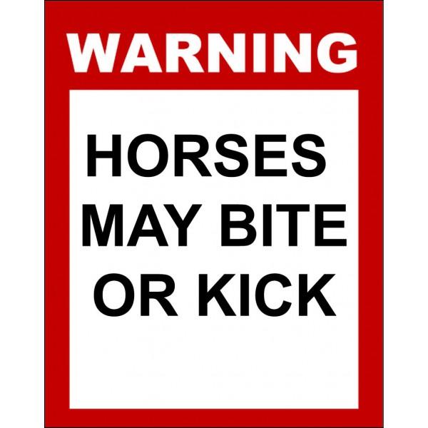 Warning horses my bite or kick